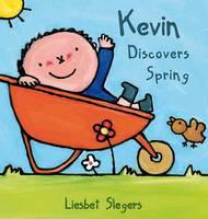 Kevin Discovers Spring - Kevin & Katie (Hardback)