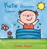 Katie Discovers Summer - Kevin & Katie (Hardback)