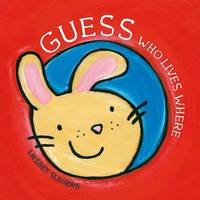 Guess Who Lives Where - Clavis Toddler: Emotions (Hardback)