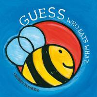 Guess Who Eats What - Guess (Hardback)