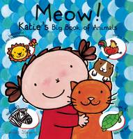 Meow! Katie's Big Book of Animals (Hardback)