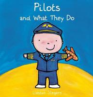 Pilots and What They Do (Hardback)
