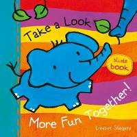 Take a Look. More Fun Together! - Take a Look (Board book)