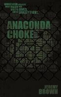 Anaconda Choke (Paperback)