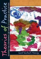Theories of Practice: Raising the Standards of Early Childhood Education (Paperback)