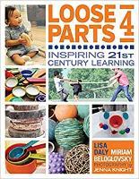 Loose Parts 4: Inspiring Family Engagement (Paperback)