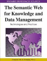 The Semantic Web for Knowledge and Data Management: Technologies and Practices (Hardback)