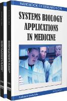 Handbook of Research on Systems Biology Applications in Medicine (Hardback)