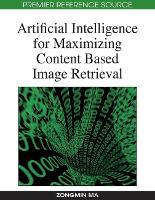 Artificial Intelligence for Maximizing Content Based Image Retrieval (Hardback)