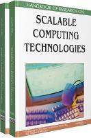 Handbook of Research on Scalable Computing Technologies (Hardback)