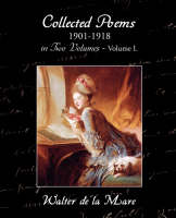 Collected Poems 1901-1918 in Two Volumes - Volume I. (Paperback)