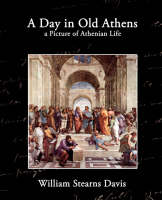 A Day in Old Athens (Paperback)
