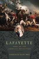 Lafayette: Hero of the American Revolution (Paperback)