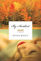 By Accident: A Novel (Paperback)