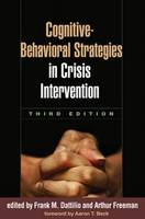 Cognitive-Behavioral Strategies in Crisis Intervention (Paperback)