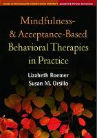 Mindfulness- and Acceptance-Based Behavioral Therapies in Practice - Guides to Individualized Evidence-Based Treatment (Paperback)