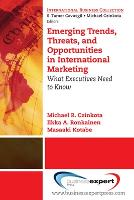 Emerging Trends, Threats and Opportunities in International Marketing (Paperback)