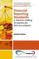 Financial Reporting Standards: A Decision-Making Perspective for Non-Accountants (Paperback)