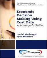 Economic Decision Making Using Cost Data (Paperback)