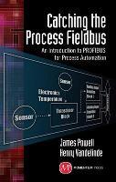 Catching the Process Fieldbus (Hardback)