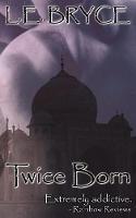 Twice Born (Paperback)