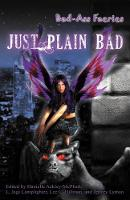 Bad-Ass Faeries 2: Just Plain Bad (Paperback)