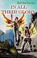 Bad-Ass Faeries 3: In All Their Glory (Paperback)