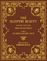 The Sleeping Beauty and Other Fairy Tales - Calla Editions (Hardback)