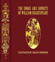 The Songs and Sonnets of William Shakespeare - Calla Editions (Hardback)