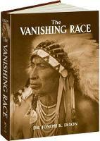 The Vanishing Race (Hardback)