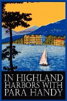 In Highland Harbors with Para Handy by Neil Munro, Fiction, Classics, Action & Adventure (Paperback)