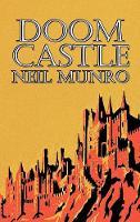 Doom Castle by Neil Munro, Fiction, Classics, Action & Adventure