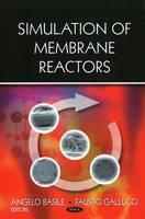 Simulation of Membrane Reactors (Hardback)
