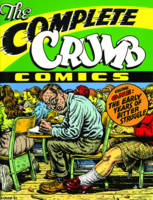 The Complete Crumb Comics Vol.1: The Early Years of Bitter Struggle (Paperback)