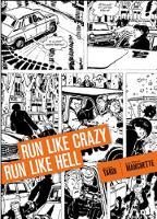 Run Like Crazy Run Like Hell (Hardback)
