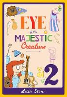 Eye Of The Majestic Creature Vol. 2 (Paperback)