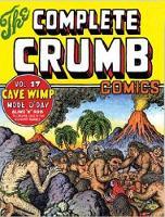 Complete Crumb Comics, The Vol. 17: Cave Wimp (Paperback)
