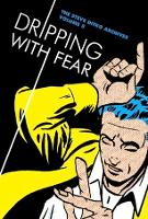 Dripping With Fear: The Steve Ditko Archives Vol. 5 (Hardback)