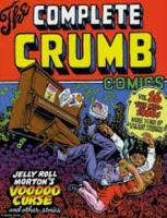 The Complete Crumb Comics Vol. 16: The Mid 1980s: More Years of Valiant Struggle (Paperback)