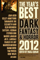 The Year's Best Dark Fantasy & Horror 2012 Edition 2012 (Paperback)