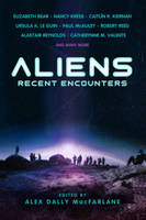 Aliens: Recent Encounters (Paperback)