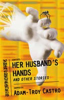 Her Husband's Hands and Other Stories (Paperback)
