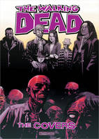The Walking Dead: The Covers Volume 1 (Hardback)