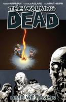 The Walking Dead Volume 9: Here We Remain (Paperback)