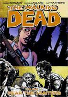 Walking Dead: The Walking Dead Volume 11: Fear The Hunters Fear the Hunters v. 11 (Paperback)