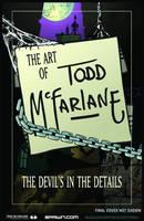 Art of Todd McFarlane: The Devil's in the Details S&N HC (Hardback)