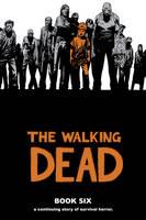The Walking Dead Book 6 (Hardback)