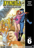 Invincible: The Ultimate Collection Volume 6 (Hardback)