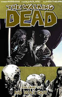 The Walking Dead Volume 14: No Way Out (Paperback)