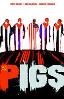 Pigs Volume 1: Hello Cruel World (Paperback)